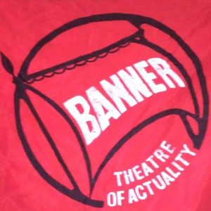 Banner Theatre of Actuality